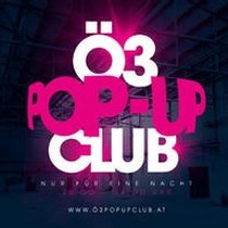 19.4.: Ö3 Pop-Up Club in Neu Marx